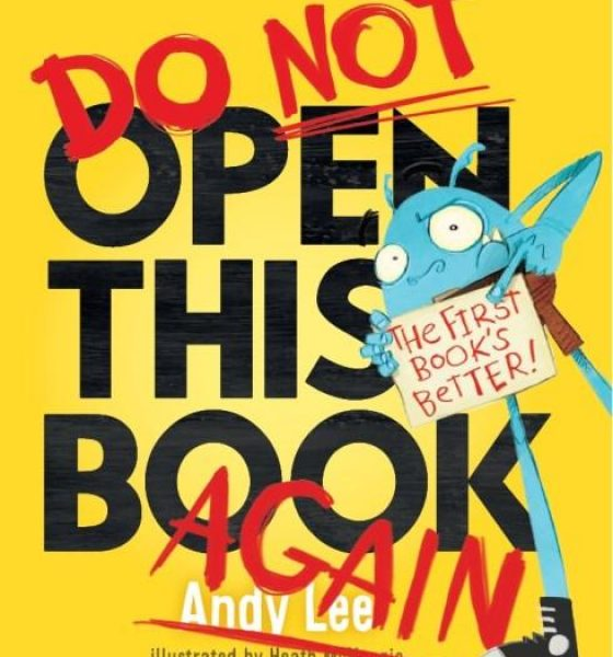 https://www.booktopia.com.au/do-not-open-this-book-again-andy-lee/prod9781760455163.html?clickid=R2w3wgUMTQpfQY9xTQ2gNwzQUkmwLXRfkUhpxk0&utm_campaign=Catriona%20Rowntree&utm_medium=affiliate&utm_source=APD?clickid=R2w3wgUMTQpfQY9xTQ2gNwzQUkmwLXRfkUhpxk0&utm_campaign=Catriona%20Rowntree&utm_medium=affiliate&utm_source=APD