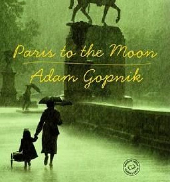 https://www.booktopia.com.au/paris-to-the-moon-adam-gopnik/prod9780375758232.html?clickid=R2w3wgUMTQpfQY9xTQ2gNwzQUkmwLXRfkUhpxk0&utm_campaign=Catriona%20Rowntree&utm_medium=affiliate&utm_source=APD