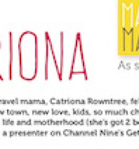 "Cruisy Catriona – as seen in ""MamaMag"""