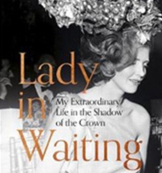 https://www.booktopia.com.au/lady-in-waiting-anne-glenconner/book/9781529359077.html?clickid=R2w3wgUMTQpfQY9xTQ2gNwzQUkmwLXRfkUhpxk0&utm_campaign=Catriona%20Rowntree&utm_medium=affiliate&utm_source=APD